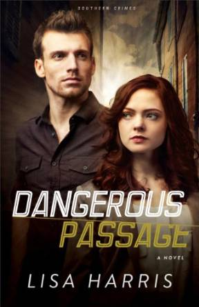 Dangerous Passage by Lisa Harris - FREE kindle book as of 4/14/2016