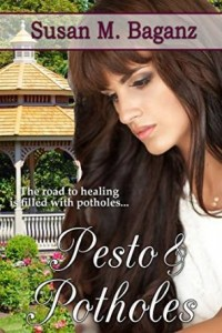 Pesto & Potholes by Susan M. Baganz