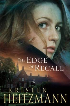 The Edge of Recall by Kristen Heitzmann