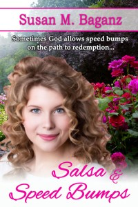 Salsa & Speedbumps by Susan M. Baganz