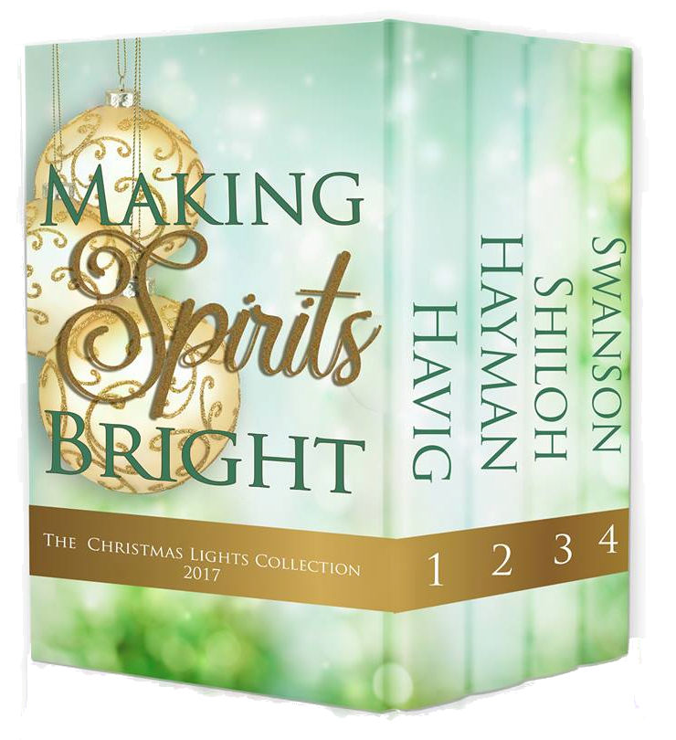 Making Spirits Bright ~ a Christmas novella collection from Cathe Swanson, Chautona Havig, April Hayman and Toni Shiloh