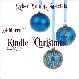 A Merry Kindle Christmas - Cyber Monday 2017