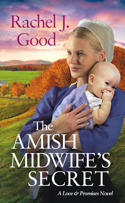 The Amish Midwife's Secret by Rachel J. Good