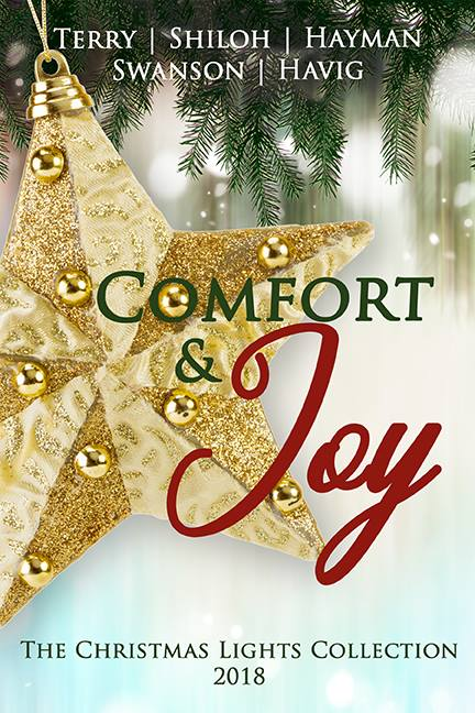 Comfort & Joy - The 2018 Christmas Lights Collection, with Alana Terry, Toni Shiloh, April Hayman, Cathe Swanson and Chautona Havig