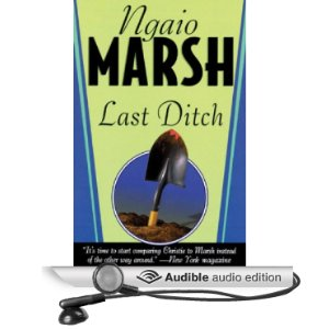 Last Ditch by Ngaio Marsh - audiobook reviews by Cathe Swanson