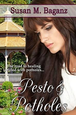 Pesto and Potholes by Susan M. Baganz