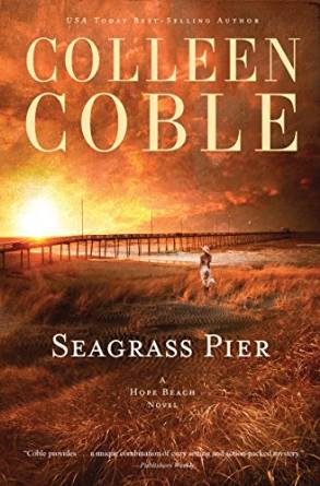 Seagrass Pier by Colleen Coble - audiobook reviews by Cathe Swanson