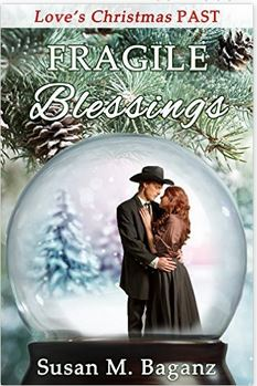 Fragile Blessings by Susan Baganz