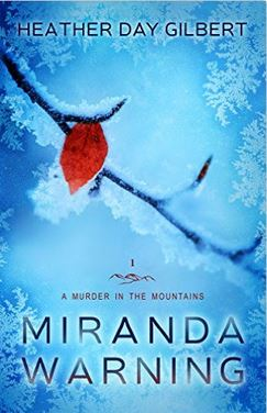 Miranda Warning by Heather Day Gilbert FREE Kindle book and $2 Audible audiobook!