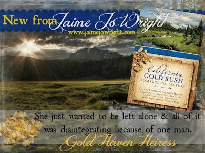 Gold Haven Heiress, part of The California Gold Rush Romance Collection