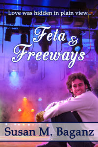 Feta & Freeways by Susan M. Baganz