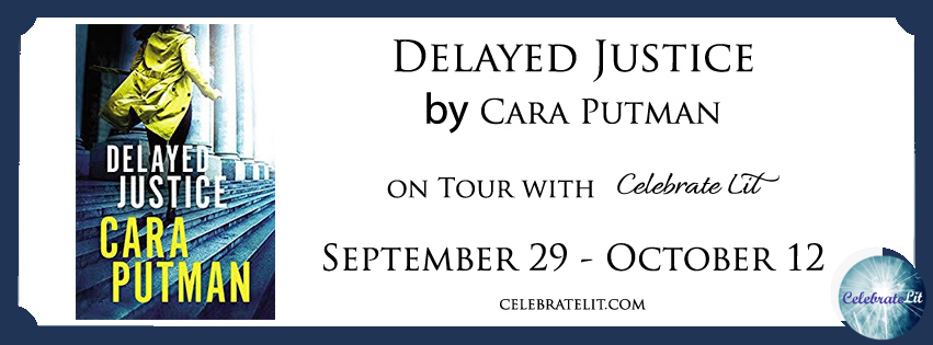 Delayed Justice by Cara Putman