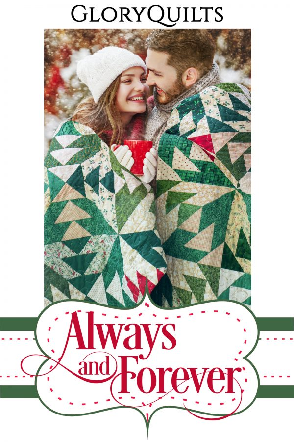 Always and Forever Quilt Pattern