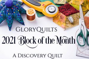 GloryQuilts Block of the Month 2021 Cathe Swanson
